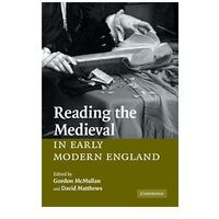 Reading the Medieval in Early Modern England, oprawa miękka