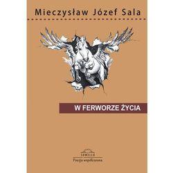 W ferworze życia - Sala Mieczysław Józef (kategoria: Dramat)
