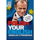 Polish Your English. Angielski z premierem, praca zbiorowa