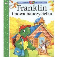 Franklin i nowa nauczycielka., oprawa miękka