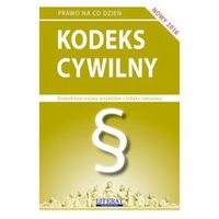 KODEKS CYWILNY 2016 - Opracowanie zbiorowe (9788378986362)