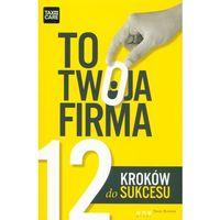 To twoja firma 12 kroków do sukcesu (2014)