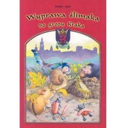 Wyprawa ślimaka do grodu Kraka, pozycja wydana w roku: 2005
