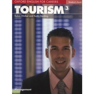 Tourism 3 Oxford English for Careers: Książka Ucznia, Oxford University Press