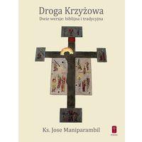 DROGA KRZYŻOWA - Dwie wersje.., książka z ISBN: 9788363459574