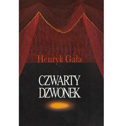 Czwarty dzwonek - Henryk Gała (ISBN 9788375453751)