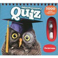Jednominutowy Quiz 1000 pytań i odpowiedzi Zwierzęta - Praca zbiorowa (2015)