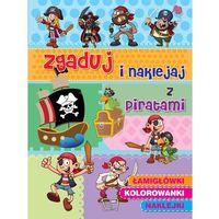 Zgaduj i naklejaj z piratami (9788377405284)