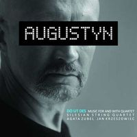 Universal music Augustyn - do ut des-music for and with quartet