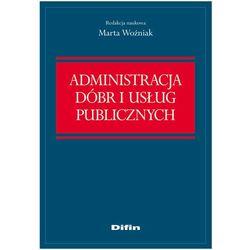 Administracja dóbr i usług publicznych (ilość stron 208)
