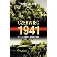 Czerwiec 1941. Ostateczna diagnoza (9788378186168)