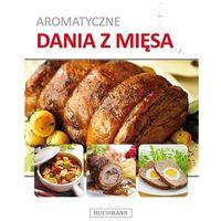 Aromatyczne dania z mięsa - Praca zbiorowa (9788328000094)