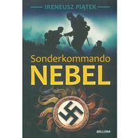 Sonderkommando Nebel - Wysyłka od 3,99 - porównuj ceny z wysyłką (9788311137943)