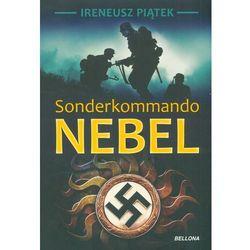 Sonderkommando Nebel - Wysyłka od 3,99 - porównuj ceny z wysyłką (ISBN 9788311137943)