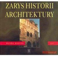 Zarys historii architektury. Dokumentacja budowlana. Wydanie 2 (9788302059452)