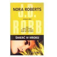 Śmierć w mroku - Nora Roberts, oprawa miękka