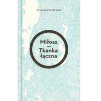 Miłosz Tkanka łączna - Dostępne od: 2014-10-18 (262 str.)