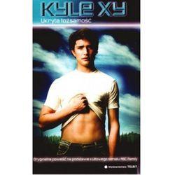 Kyle XY Ukryta tożsamość - S.G. Wilkens, pozycja wydawnicza