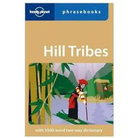 Wietnam Chiny rozmówki Lonely Planet Hill Tribes Phrasebook (176 str.)