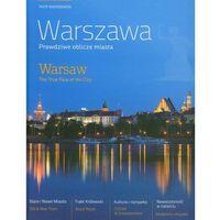 Warszawa. Prawdziwe Oblicze Miasta. Warsaw. The True Face Of The City (2010)