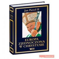 Jan Paweł II. Europa zjednoczona w Chrystusie., Biały Kruk
