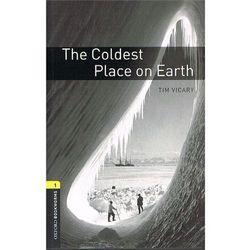 Oxford Bookworms Library: Stage 1: The Coldest Place on Eart, pozycja z kategorii Literatura obcojęzyczna