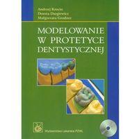 MODELOWANIE W PROTETYCE DENTYSTYCZNEJ PZWL 9788320040012 + zakładka do książki GRATIS (9788320040012)