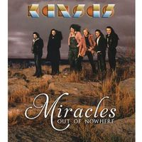 Miracles Out Of Nowhere (CD+DVD) - Kansas