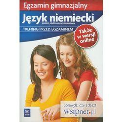 Egzamin gimnazjalny Język niemiecki Trening przed egzaminem (ilość stron 80)