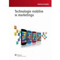 Technologie mobilne w marketingu [PRZEDSPRZEDAŻ]