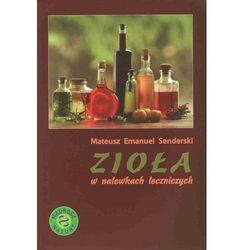 Zioła w nalewkach leczniczych, rok wydania (2010)