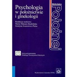 Psychologia w po?o?nictwie i ginekologii, książka z kategorii Zdrowie, medycyna, uroda