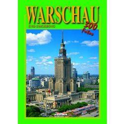Warszawa i okolice wersja niemiecka - 300 fotografii. Warschau und Umgebung - 300 fotos [Rafał Jabłoński],