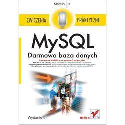 MySQL. Darmowa baza danych. Ćwiczenia praktyczne. Wydanie II - Marcin Lis, książka w oprawie miękkej