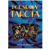 Podstawy tarota - Jewgienij Kolesow