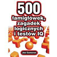 500 łamigłówek , zagadek logicznych i testów IQ, książka z kategorii Humor, komedia, satyra