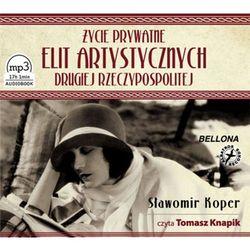 Życie prywatne elit artystycznych Drugiej Rzeczypospolitej, książka w oprawie kartonowej
