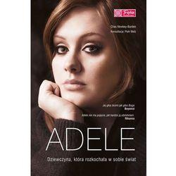 Adele. Dziewczyna, Która Rozkochała W Sobie Świat (Pascal)