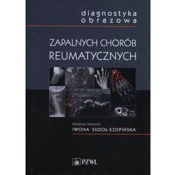Diagnostyka obrazowa zapalnych chorób reumatycznych NOWOŚĆ, pozycja wydawnicza