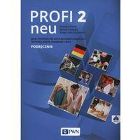 Profi 2 neu Podręcznik wieloletni + CD, WYDAWNICTWO SZKOLNE PWN