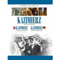 praca zbiorowa Kazimierz. Dzielnica Krakowa (OT)