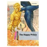 Dominoes Starter (New Edition) The Happy Prince, Oxford University Press