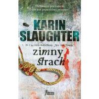 ZIMNY STRACH Slaughter Karin (9788328009240)