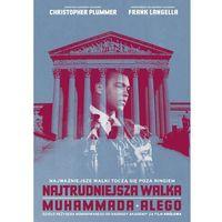 Najtrudniejsza walka Muhammada Alego [DVD]