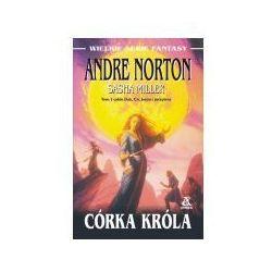 CÓRKA KRÓLA Sasha Miller, Andre Norton, książka z kategorii Fantastyka i science fiction