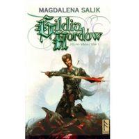 GILDIA HORDÓW. DOLINY MROKU TOM 1. Magdalena Salik (9788389595539)