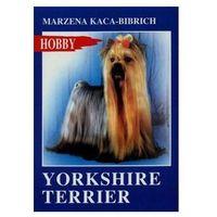 Yorkshire terrier Kaca-Bibrich Marzena (9788363957360)