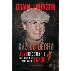 Gaz Do Dechy. Autobiografia Legendarnego Frontmana Ac/Dc, książka w oprawie miękkej