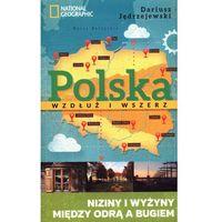 Polska wzdłuż i wszerz tom II. Niziny i wyżyny między Odrą i Bugiem, oprawa miękka