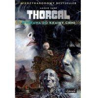 Thorgal Wyprawa do krainy cieni (224 str.)